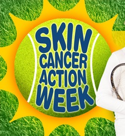Skin Cancer Action Week