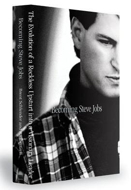 Becoming Steve Jobs, written by Brent Schlender and Rick Tetzeli. Photo: Random House Publishing